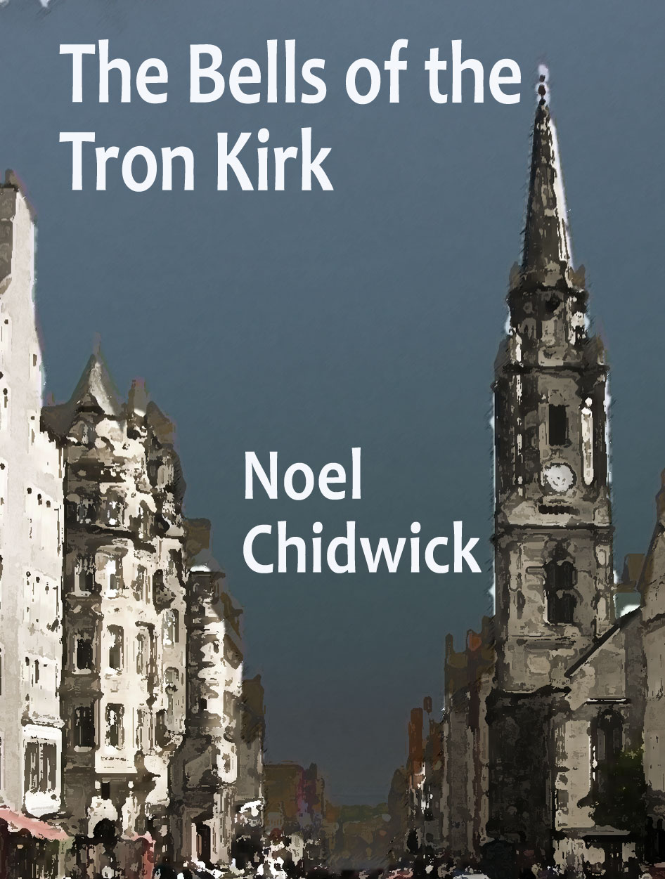 The Bells of the Tron Kirk